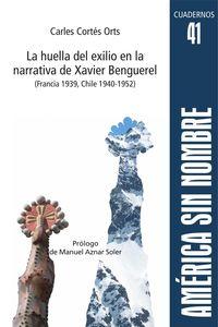 HUELLA DEL EXILIO EN LA NARRATIVA DE XAVIER BENGUEREL (FRANCIA 1939, CHILE 1940-1952) , LA