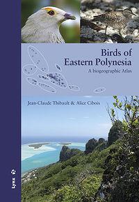 BIRDS OF EASTERN POLYNESIA - A BIOGEOGRAPHIC ATLAS