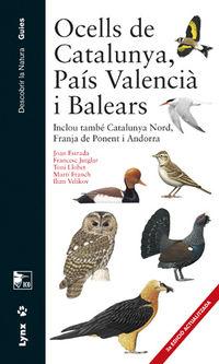 OCELLS DE CATALUNYA, PAIS VALENCIA I BALEARS - INCLOU TAMBE CATALUNYA NORD, FRANJA DE PONENT I ANDORRA