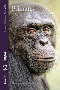 PRIMATES - BIOLOGIA, COMPORTAMIENTO Y EVOLUCION