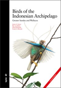 BIRDS OF THE INDONESIAN ARCHIPELAGO - GREATER SUNDAS AND WALLACEA (CARTONE)