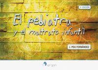 (2 ED) PEDIATRA Y EL MALTRATO INFANTIL, EL