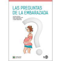 Las preguntas de la embarazada - Gustavo Izbiky / Mª Fernanda Lage