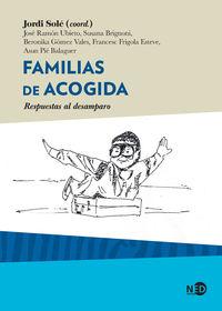 FAMILIAS DE ACOGIDA - RESPUESTAS AL DESAMPARO
