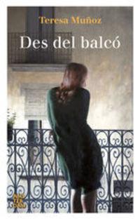 Des Del Balcó - Teresa Muñoz García