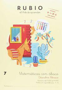 MATEMATICAS CON ABACO 7 (AB7) - DESCUBRE MEXICO