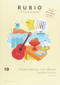 MATEMATICAS CON ABACO 10 (AB10) - DESCUBRE ESPAÑA