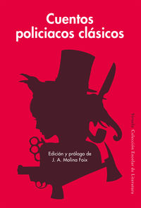 Cuentos Policiacos Clasicos - Nathaniel Hawthorne / Edgar Allan Poe / [ET AL. ]