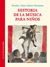 Historia De La Musica Para Niños - Hans-Gunter Heumann / Monika Heumann