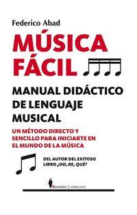 Musica Facil - Manual Didactico De Lenguaje Musical - Federico Abad