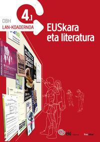 DBH 4 - EKI - EUSKARA ETA LITERATURA 4. LAN-KOADERNOA 4.1