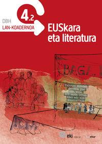 DBH 4 - EKI - EUSKARA ETA LITERATURA 4. LAN-KOADERNOA 4.2