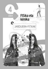 DBH 4 - EKI - FISIKA ETA KIMIKA 4 - JARDUERA FITXAK