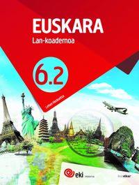 LH 6 - EKI - EUSKARA 6 - LAN KOAD 6.2