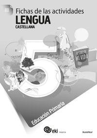 Ep 5 - Eki - Lengua Castellana - Fichas Actividades 5 - Batzuk