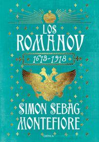 Romanov, Los (1613-1918) - Simon Sebag Montefiore