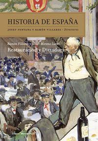 Historia De España 7 - Restauracion Y Dictadura - Ramon Villares / Javier Moreno Luzon
