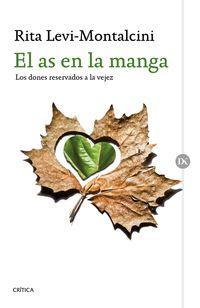 As En La Manga, El - Los Dones Reservados A La Vejez - Rita Levi-montalcini