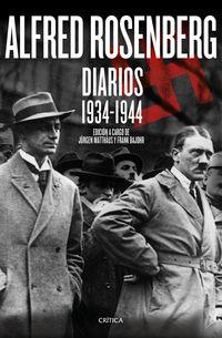 Alfred Rosenberg - Diarios (1934-1944) - Jurgen  Matthaus  /  Jurgen  Bajohr