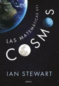 Las Matemáticas Del Cosmos - Ian Stewart