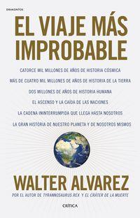 El viaje mas improbable - Walter Alvarez