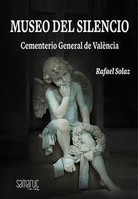 MUSEO DEL SILENCIO - CEMENTERIO GENERAL DE VALENCIA