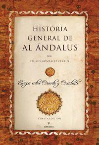 Historia General De Al Andalus - Emilio Gonzalez Ferrin