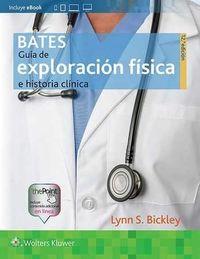 (12 ED) BATES - GUIA DE EXPLORACION FISICA E HISTORIA CLINICA
