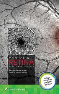 MANUAL DE RETINA MEDICA Y QUIRURGICA