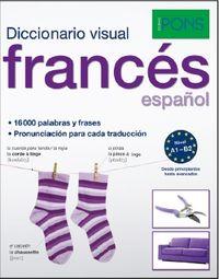 DICCIONARIO PONS VISUAL FRANCES / ESPAÑOL