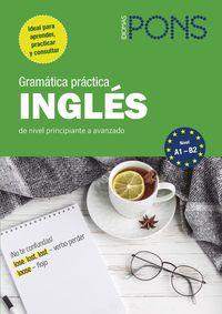 GRAMATICA PRACTICA INGLES (A1 / B2)