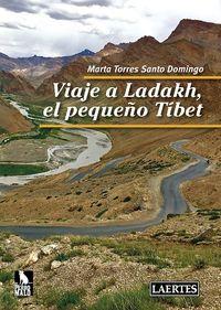 Viaje A Ladakh, El Pequeño Tibet - Mar Torres Santo Domingo