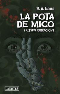 POTA DE MICO, LA - I ALTRES NARRACIONS