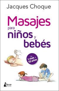 Masajes Para Bebes Y Niños - Jacques Choque