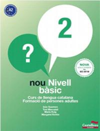 NOU NIVELL BASIC 2 - CURS LLENGUA CATALA