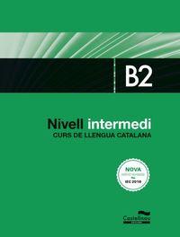 NIVELL INTERMEDI B2 (BAL, CAT) - CURS LLENGUA CATALANA