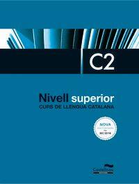 NIVELL SUPERIOR C2 - CURS LLENGUA CATALANA