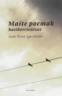 Maite Poemak Hasiberrientzat - Juan Kruz Igerabide