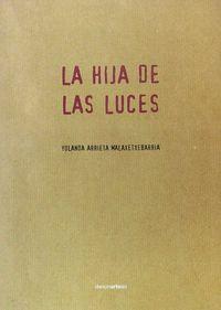 HIJA DE LAS LUCES, LA