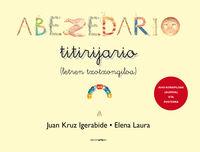 Abezedario Titirijario - Juan Igerabide