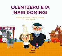Olentzero Eta Mari Domingi - Bakarne Atxukarro / Izaskun Zubialde / Asun Egurza