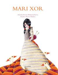 Mari Xor - Y. Arrieta Malaxetxebarria / Aitziber Alonso Pikabea (il)