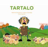 tartalo (cast) - Bakarne Atxukarro / Izaskun Zubialde / Asun Egurza (il. )