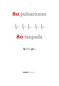 80 Pulsaciones = 80 Taupada - Koldo Pla