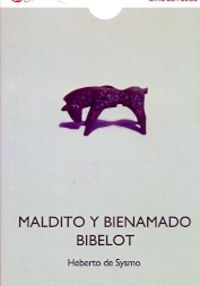 Maldito Y Bienamado Bibelot - Heberto De Sysmo