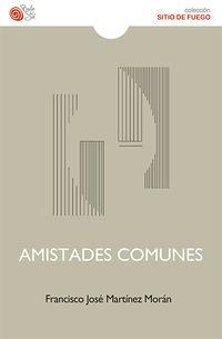 Amistades Comunes - Francisco Jose Martinez Moran