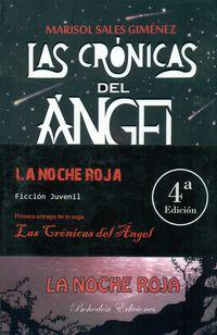 (4 Ed) Noche Roja, La - Las Cronicas Del Angel 1 - Marisol Sales Gimenez
