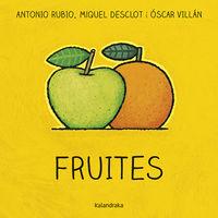 Fruites (cat) - Antonio Rubio / Oscar Villan (il. )