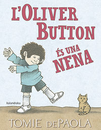 L'OLIVER BUTTON ES UNA NENA (CAT)