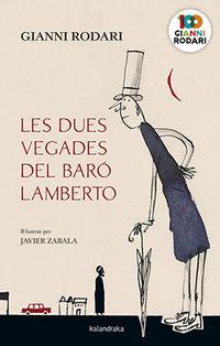 DUES VEGADES DEL BARO LAMBERTO, LES (CAT)